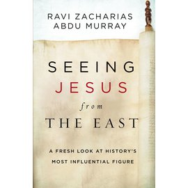 Seeing Jesus from the East (Ravi Zacharias, Abdu Murray), Hardcover