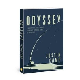 Odyssey: Encounter the God of Heaven and Escape the Surly Bonds of this World (Justin Camp), Paperback