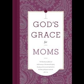God's Grace for Moms, Hardcover