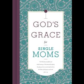 God's Grace for Single Moms, Hardcover