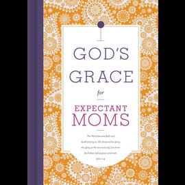 God's Grace for Expectant Moms, Hardcover