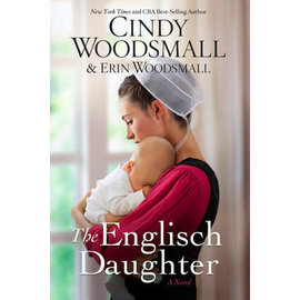 The Englisch Daughter (Cindy Woodsmall, Erin Woodsmall), Paperback