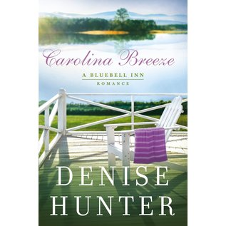 Bluebell Inn #2: Carolina Breeze (Denise Hunter), Paperback