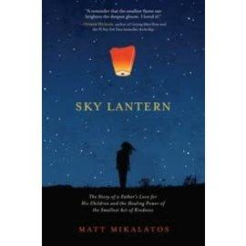 Sky Lantern, Hardcover (Matt Mikalatos)