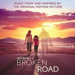 CD - God Bless the Broken Road, Music from the Motion Picture