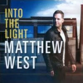 CD - Into the Light (Matthew West)