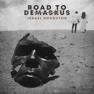 CD - Road to Demaskus (Israel Houghton)