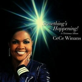 CD - Something's Happening: A Christmas Album (CeCe Winans)