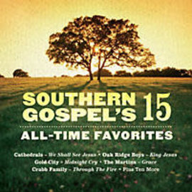 CD - Southern Gospel's 15 All-Time Favorites