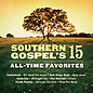 CD - Southern Gospel's 15 All-Time Favorites