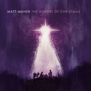 CD - The Advent of Christmas (Matt Maher)