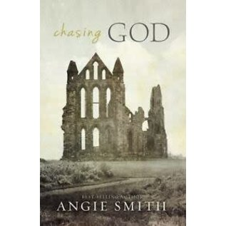 Chasing God (Angie Smith), Hardcover