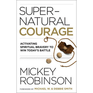 Supernatural Courage (Mickey Robinson), Paperback