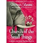 Church of the Small Things, Hardcover (Melanie Shankle)
