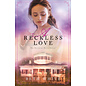 Daughtry House #3: A Reckless Love (Beth White), Paperback