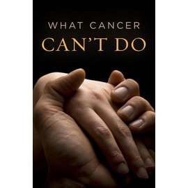 Good News Bulk Tracts: What Cancer Can't Do