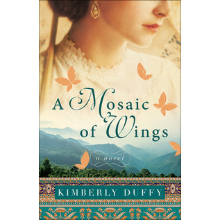 A Mosaic of Wings (Kimberly Duffy), Paperback