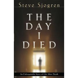 The Day I Died (Steve Sjogren), Paperback