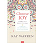 Choose Joy, Women's Devotional: Finding Joy No Matter What You're Going Through (Kay Warren), Hardcover