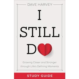 I Still Do, Study Guide (Dave Harvey), Paperback