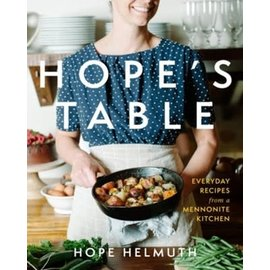 SIGNED COPY Hope's Table (Hope Helmuth), Hardcover