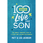 100 Ways to Love Your Son (Matt Jacobson, Lisa Jacobson), Paperback