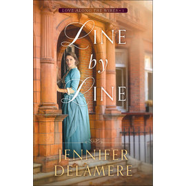 Love along the Wires #1: Line by Line (Jennifer Delamere), Paperback