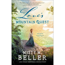 Hearts of Montana #2: Love's Mountain Quest (Misty M. Beller), Paperback