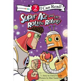 I Can Read Level 2: Super Ace and the Rotten Robots