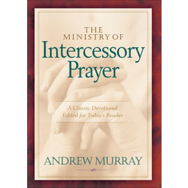 The Ministry of Intercessory Prayer (Andrew Murray), Paperback