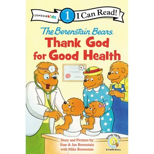 I Can Read Level 1: The Berenstain Bears Thank God for Good Health