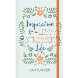 2021 Planner: Inspiration for a Less Stressed Life, Flowers