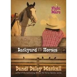 Backyard Horses #4: Night Mare (Dandi Daley Mackall), Paperback