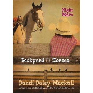Backyard Horses #4: Night Mare (Dandi Daley Mackall), Paperback