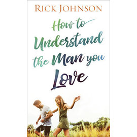 How to Understand the Man You Love (Rick Johnson), Mass Market Paperback