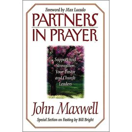 Partners in Prayer: Support and Strengthen Your Pastor and Church Leaders (John Maxwell), Paperback
