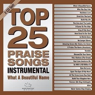 CD - Top 25 Praise Songs: What a Beautiful Name