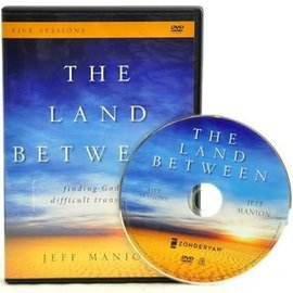 DVD - The Land Between: Finding God in Difficult Transitions (Jeff Manion)