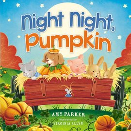 Night Night, Pumpkin (Amy Parker), Board Book