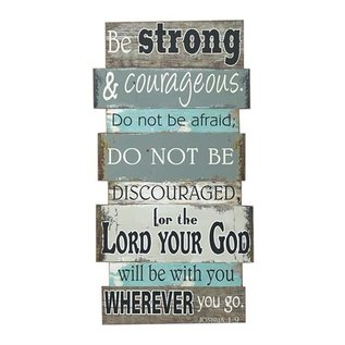 Wall Plaque - Be Strong & Courageous