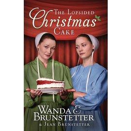 The Lopsided Christmas Cake #1 (Wanda E. Brunstetter, Jean Brunstetter), Paperback