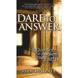 Dare to Answer (John Busacker), Hardcover