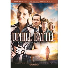 DVD - Uphill Battle: Nothing Heals Like a Miracle