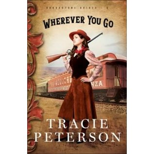 Brookstone Brides #2: Wherever You Go, Large Print (Tracie Peterson), Paperback