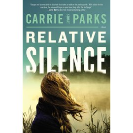 Relative Silence (Carrie Stuart Parks), Paperback