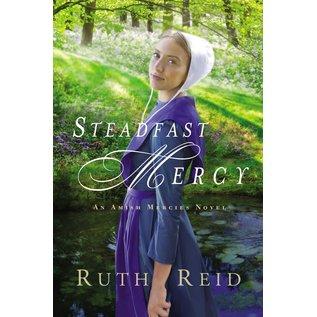 Amish Mercies #3: Steadfast Mercy (Ruth Reid), Paperback