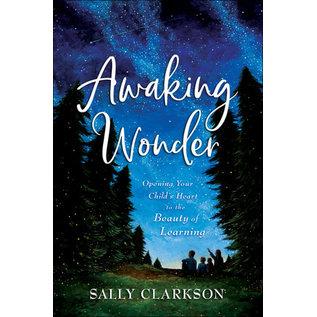 Awaking Wonder (Sally Clarkson), Hardcover