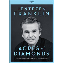 DVD - Acres of Diamonds: Discovering God's Best Right Where You Are (Jentezen Franklin)