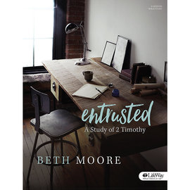 Entrusted: A Study of 2 Timothy, Bible Study (Beth Moore)
