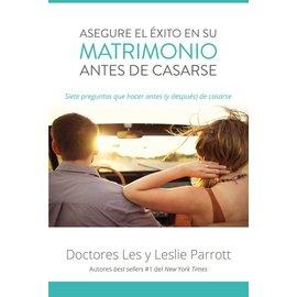 Asequre el Exito en su Matrimonio antes de Casarse (Saving Your Marriage Before it Starts, Spanish), Paperback